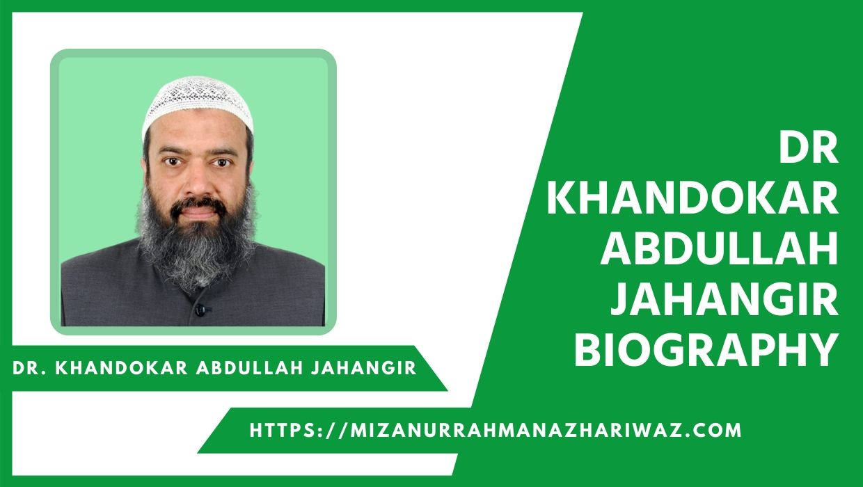 Dr Abdullah Jahangir Biography