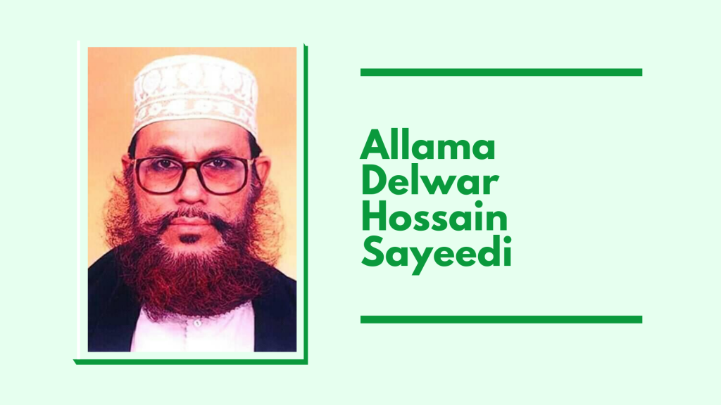 allama delwar hossain sayeedi biography